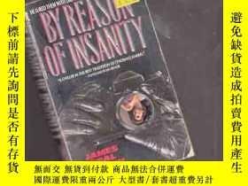 二手書博民逛書店BY罕見REASON OF INSANITY【433】Y1097