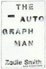 二手書博民逛書店 《Autograph Man》 R2Y ISBN:1400032156│ZadieSmith