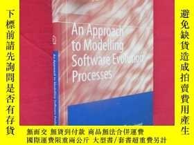 二手書博民逛書店An罕見Approach to Modelling Software Evolution Processes (小