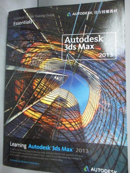 【書寶二手書T6/電腦_QIJ】Learning Autodesk 3ds Max 2013_Autodesk_附光碟