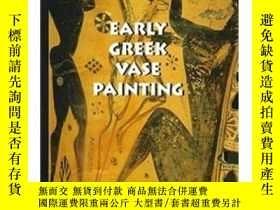 二手書博民逛書店Early罕見Greek Vase Painting: 11Th-6Th CentY237948 John B