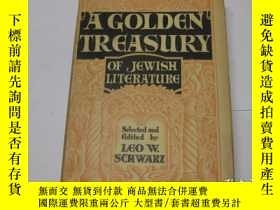 二手書博民逛書店【包罕見】A Golden Treasury of Jewish