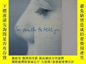 二手書博民逛書店So罕見Much to Tell You by John Mar
