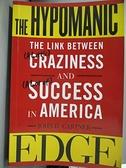 【書寶二手書T1/原文書_QHR】The Hypomanic Edge: The Link Between…