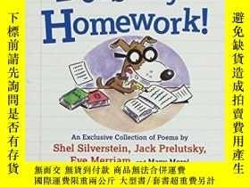 二手書博民逛書店My罕見Dog Does My Homework!-我的狗做我的作業!Y346464 Shel Silvers