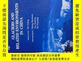 二手書博民逛書店GLACIERS罕見AND RELATED ENVIRONMEN