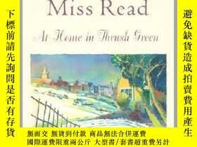 二手書博民逛書店At罕見Home in Thrush Green英文原版Y449990 Miss Read Houghton
