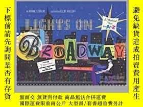 二手書博民逛書店Lights罕見on Broadway 燈在百老匯Y21066