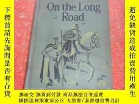 二手書博民逛書店ON罕見THE LONG ROAD(精美插圖本)精裝Y13060