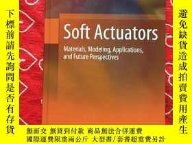 二手書博民逛書店Soft罕見Actuators Materials Modeling Applications and Futur