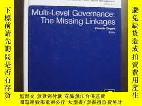 二手書博民逛書店MULTI罕見LEVEL GOVERNANCE THE MISSING LINKAGESY10980 MULT