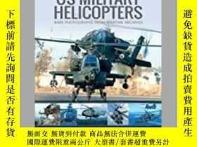 二手書博民逛書店US罕見Military Helicopters (damaged)-美軍直升機(受損)Y414958