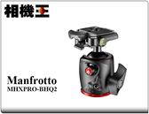 Manfrotto MHXPRO-BHQ2 球型雲台〔載重10KG〕正成公司貨 免運