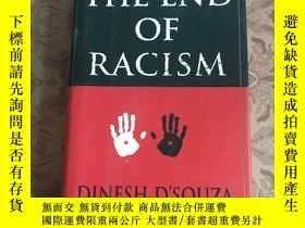 二手書博民逛書店THE罕見END OF RACISM【種族主義的終結】詳看圖,免