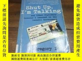 二手書博民逛書店Shut罕見Up,I m TalkingY271632 Greg