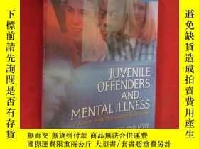 二手書博民逛書店Juvenile罕見Offenders and Mental I