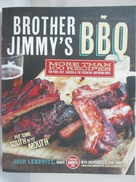 【書寶二手書T1/餐飲_J3I】Brother Jimmy's BBQ: More Than 100 Recipes for Pork…