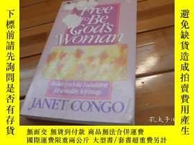 二手書博民逛書店Free罕見to Be God s Woman 自由地成爲上帝的