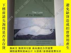 二手書博民逛書店【罕見】The Lure of the Modern: Writ