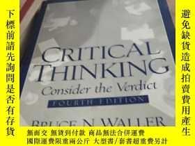 二手書博民逛書店Critical罕見Thinking: Consider The