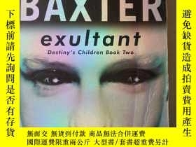 二手書博民逛書店Exultant:罕見destiny s Children Book 2(英文原版)Y7353 Stephen
