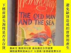 二手書博民逛書店The罕見Old Man and The Sea by Erne