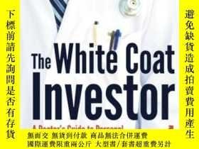 二手書博民逛書店The罕見White Coat InvestorY256260 James M Dahle Md White
