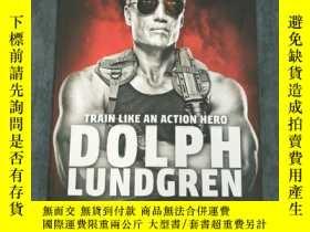 二手書博民逛書店Dolph罕見Lundgren: Train Like an A
