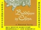 二手書博民逛書店Buddhism罕見In ChinaY256260 Kenneth Kuan Sheng Ch&#39