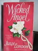 【書寶二手書T4/原文小說_OST】Wicked Angel_Julia London