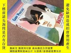 二手書博民逛書店Hatchet罕見  手斧男孩 (英語 紐伯瑞獎)Y278316