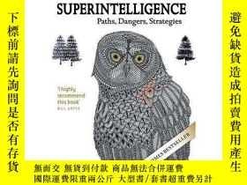 二手書博民逛書店超智能:路線圖、危險性與應對策略罕見英文原版 Superintelligence:Paths, Dangers,