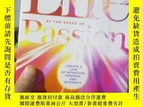 二手書博民逛書店Life罕見at the Speed of Passion: C