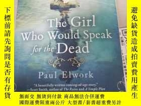 二手書博民逛書店THE罕見GIRL WHO Would Speak for th