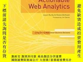 二手書博民逛書店Actionable罕見Web AnalyticsY362136 Jason Burby; Shane Atc