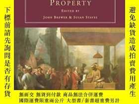 二手書博民逛書店Early罕見Modern Conceptions Of Property (consumption & Cult