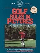 二手書博民逛書店 《Golf Rules in Pictures》 R2Y ISBN:0399517995│Perigee Trade