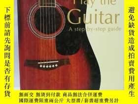 二手書博民逛書店Learn罕見To Play The Guitar: A Step-by-step GuideY22565 不