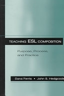 二手書博民逛書店《Teaching ESL Composition: Purpose, Process, and Practice》 R2Y ISBN:0805824502