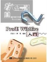 二手書博民逛書店 《PRO/E WILDFIRE入門(附範例光碟片)》 R2Y ISBN:9572144685│何益川