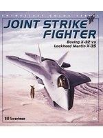 二手書《Joint Strike Fighter: Boeing X-32 Vs Lockheed Martin X-35 (Enthusiast Color Series)》 R2Y ISBN:0760306281