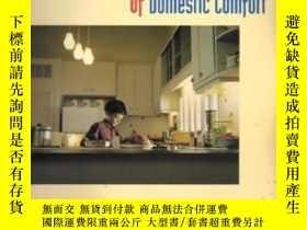 二手書博民逛書店The罕見Pleasures And Terrors Of Domestic ComfortY255562 P