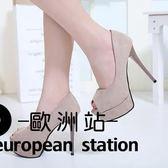 高跟鞋/12cm細跟淺口單鞋魚口絨面女鞋「歐洲站」