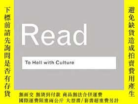 二手書博民逛書店To罕見Hell With Culture (routledge Classics)Y255562 Herbe