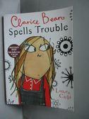 【書寶二手書T5/兒童文學_MKX】Clarice Bean Spells Trouble_Lauren Child