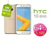 福利品-HTC 10 evo M10F 5.5吋防水智慧型手機(3G/64G)