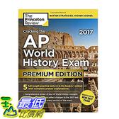 [106美國直購] 2017美國暢銷書 Cracking the AP World History Exam 2017, Premium Edition (College Test Preparation)