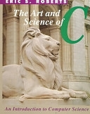 二手書《The Art and Science of C: A Library-based Introduction to Computer Science》 R2Y ISBN:0201543222