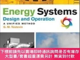 二手書博民逛書店Energy罕見Systems Design And Operation: A Unified MethodY