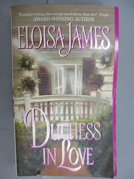 【書寶二手書T4/原文小說_FUB】Duchess in Love_Eloisa James